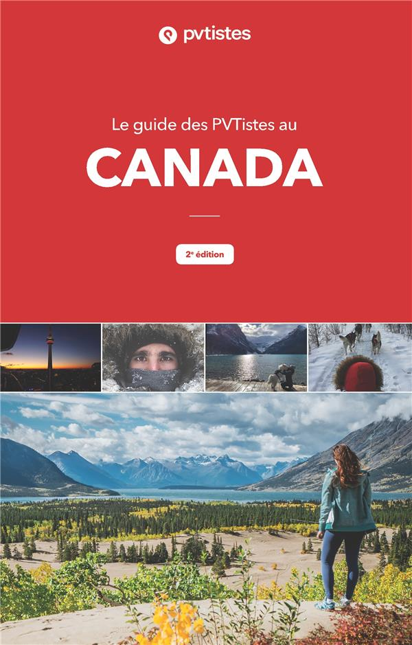 Le guide des PVTistes au Canada ; 2e édition (2e édition)