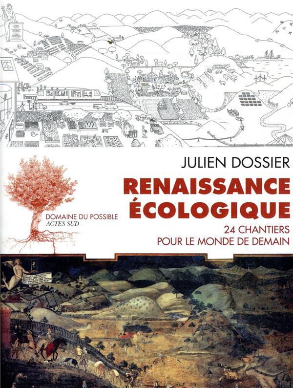 Renaissance écologique ; 24 chantiers pour construire le monde de demain