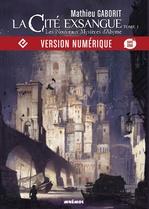 Vente EBooks : La Cité exsangue, Les Nouveaux mystères d´Abyme  - Mathieu Gaborit
