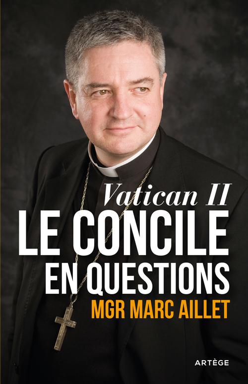 Vatican II ; le concile en questions