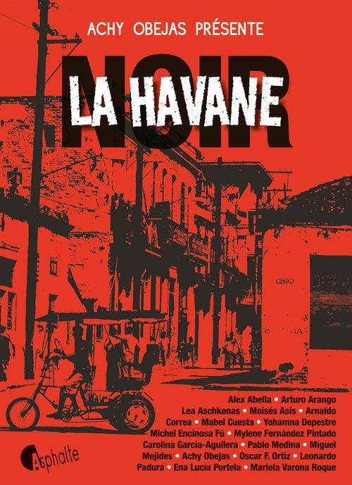 La Havane Noir  - Achy Obejas  - - Collectif