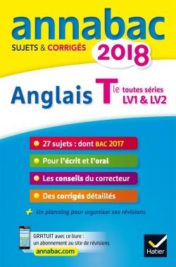 ANNABAC SUJETS & CORRIGES ; anglais ; terminale LV1 et LV2 (édition 2018)