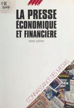 Vente EBooks : La Presse économique et financière  - Serge Guérin