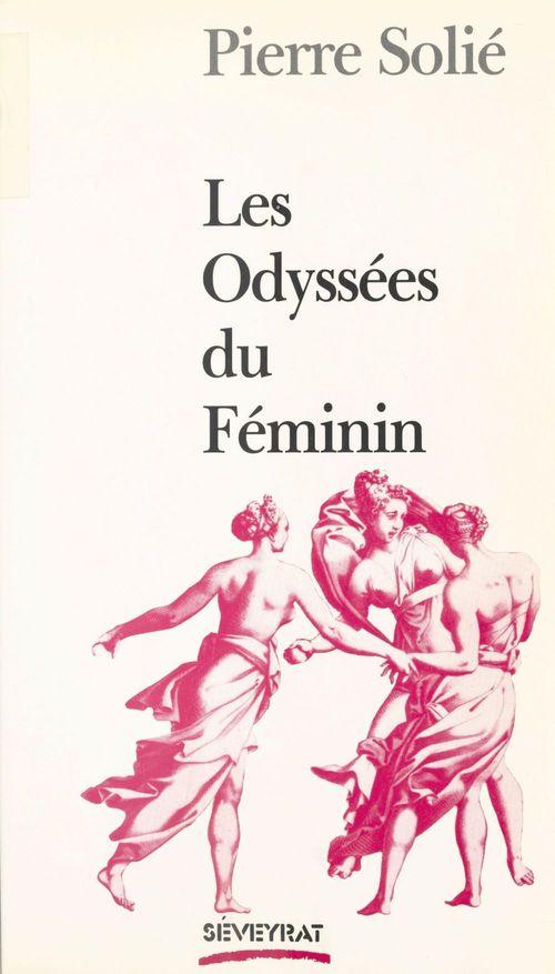 Les odyssees du feminin