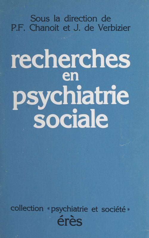 Les recherches en psychiatrie sociale