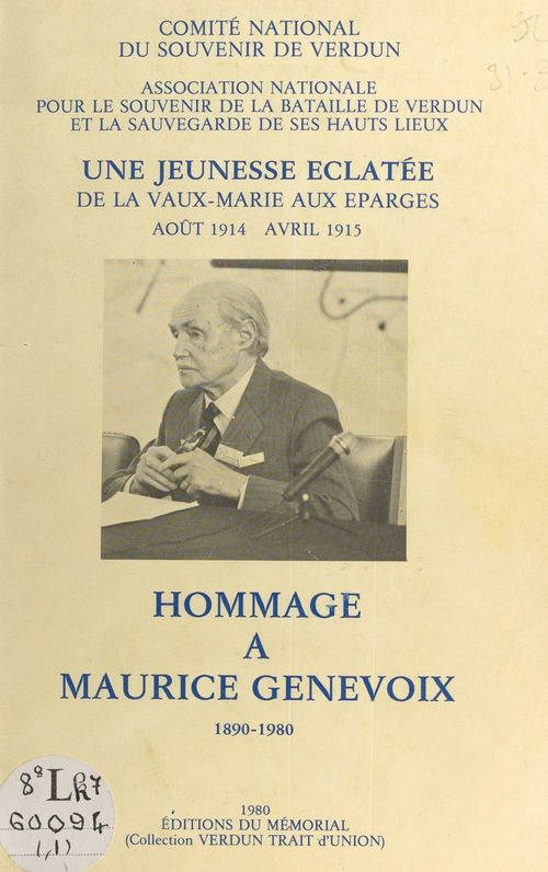 Hommage à Maurice Genevoix, 1890-1980