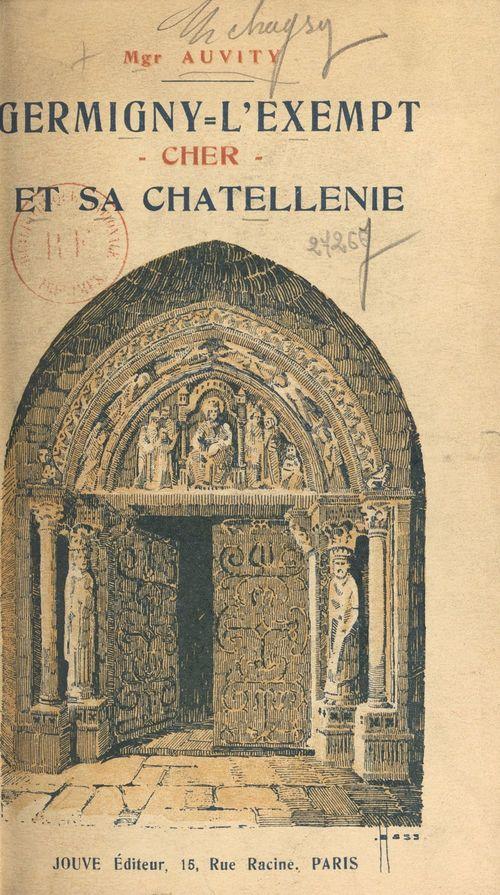 Germigny-l'Exempt, Cher, et sa Châtellenie