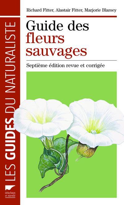 Guide des fleurs sauvages (7e édition)