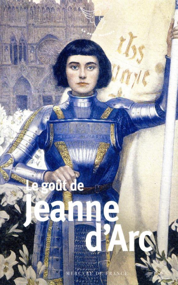 Le goût de Jeanne d'Arc