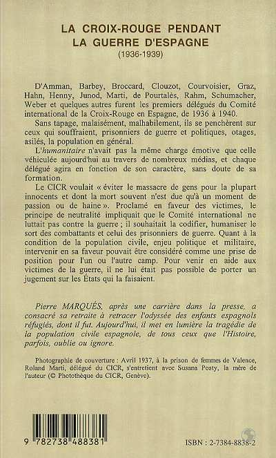la croix rouge pendant la guerre d'espagne (1936-1939) - les missionnaires de l'humanitaire