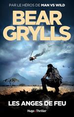 Vente Livre Numérique : Les anges de feu -Extrait offert-  - Bear Grylls