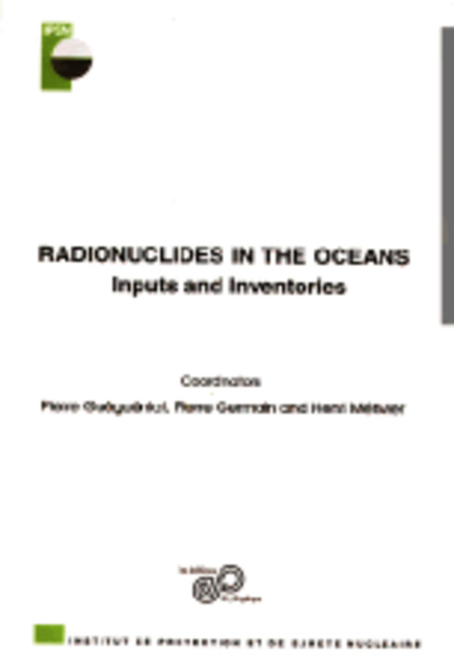 Radionuclides in the ocean ; input and inventories