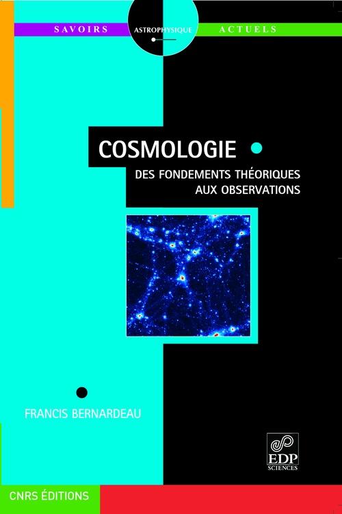 Cosmologie - Des fondements théoriques aux observations