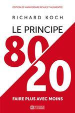 Le principe 80/20 ; faire plus avec moins