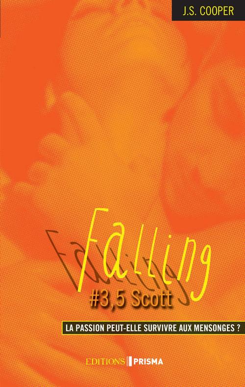 Falling - tome 3,5 Scott