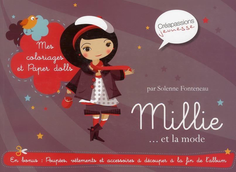 Millie... et la mode : mes coloriages et paper-dolls ; créations et jeux pour les petites filles
