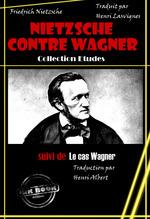 Vente Livre Numérique : Nietzsche contre Wagner, suivi de Le cas Wagner. Traduits par Henri Albert  - Friedrich Nietzsche