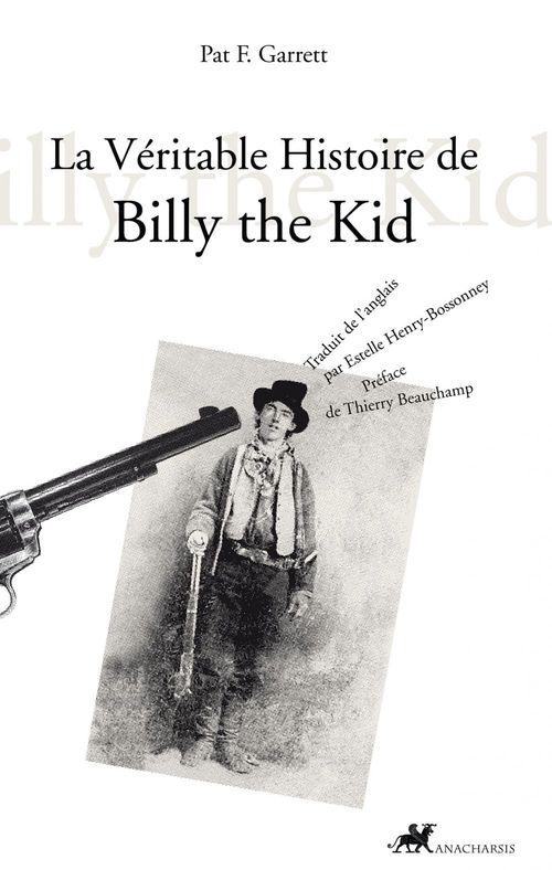 La véritable histoire de Billy the Kid