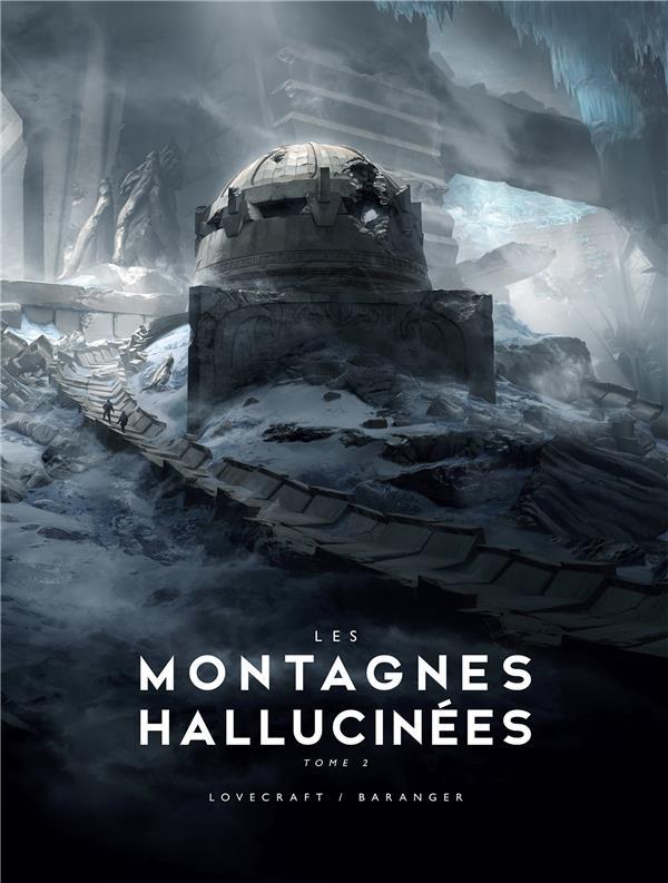 Les montagnes hallucinées t.2 ; illustré
