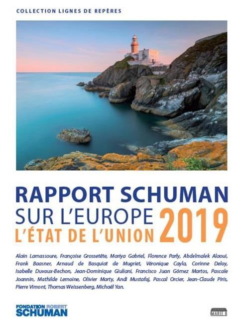 L'état de l'Union 2019 ; Rapport Schuman sur l'Europe