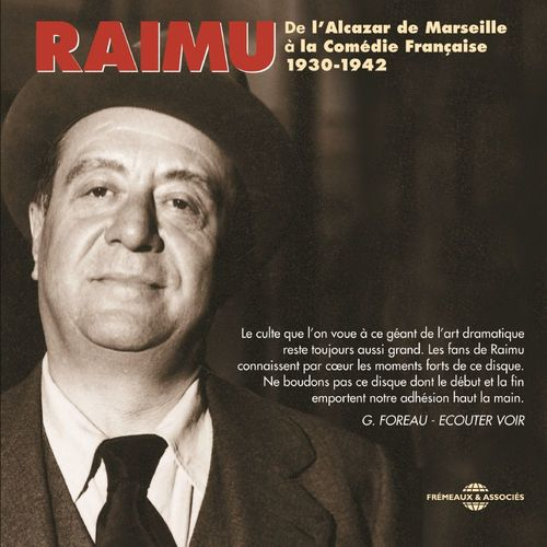 Vente AudioBook : Raimu de l'Alcazar de Marseille à la Comédie Française  - Raimu