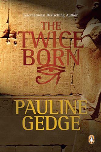 Twice Born  - Pauline Gedge