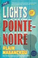 Vente Livre Numérique : The Lights of Pointe-Noire  - Alain Mabanckou