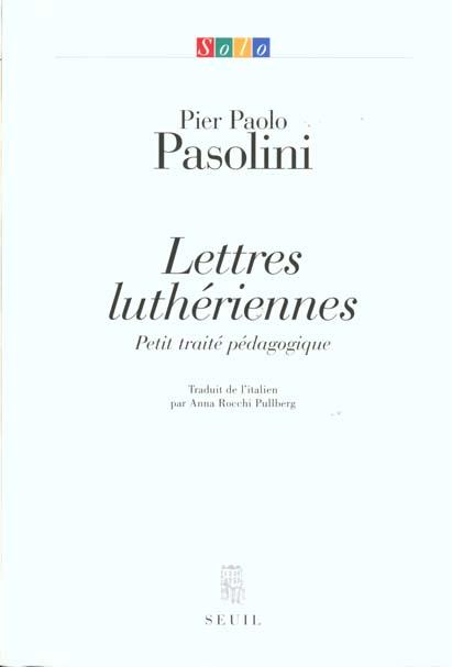 Lettres lutheriennes. petit traite pedagogique