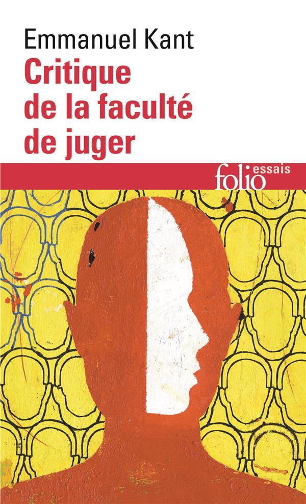 KANT, IMMANUEL  - CRITIQUE DE LA FACULTE DE JUGER  IDEE D'UNE HISTOIRE UNIVERSELLE AU POINT DE VUE COSMOPOLITIQUE RE