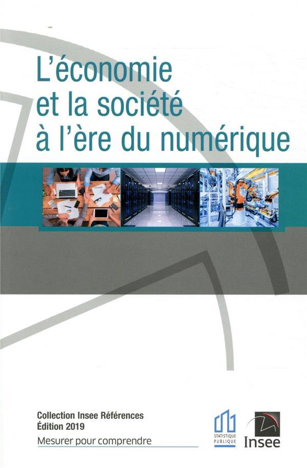 L'ECONOMIE ET LA SOCIETE A L'ERE NUMERIQUE (EDITION 2019)