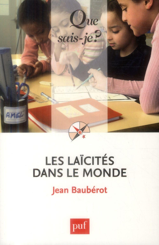 LES LAICITES DANS LE MONDE (4E EDITION)