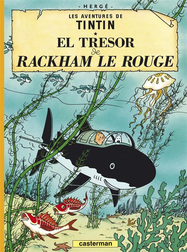 Les aventures de Tintin ; el tresor de Rackham le rouge