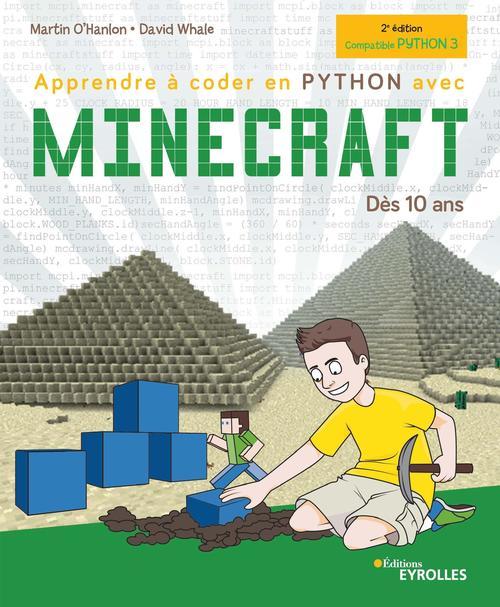 Apprendre à coder en Python avec Minecraft (2e édition)