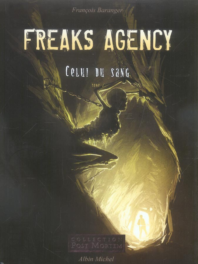 Freaks agency t.2 ; celui du sang