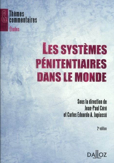 Les systèmes pénitentiaires dans le monde (2e édition)