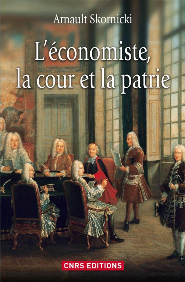 L'économiste, la cour et la patrie