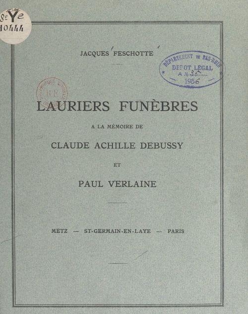 Lauriers funèbres à la mémoire de Claude Achille Debussy et Paul Verlaine