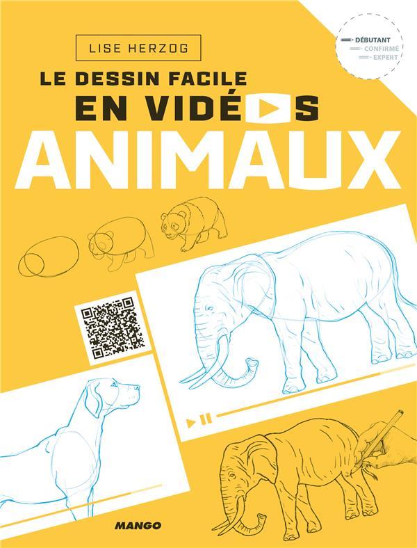 Le Dessin Facile En Videos Animaux Lise Herzog Mango Grand Format Les Cyclades St Cloud