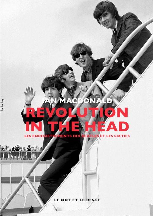 Revolution in the head ; les enregistrements des Beatles et les sixties