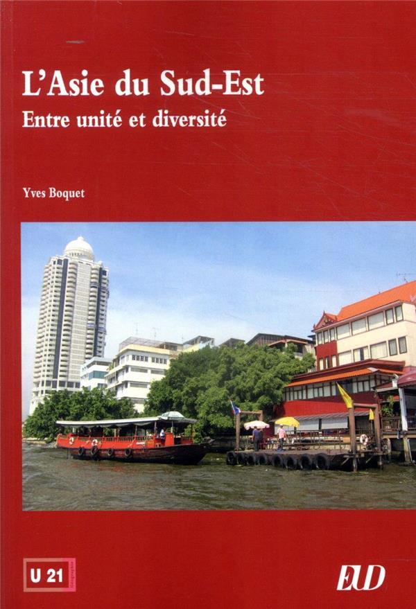 L'Asie du sud-est ; entre unité et diversité