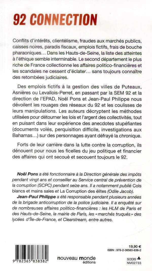 92 connection ; les Hauts-de-Seine, laboratoire de la corruption ?