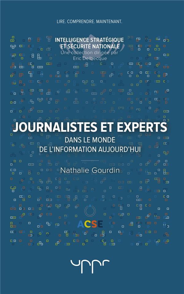 Journalistes et experts ; dans le monde de l'information aujourd'hui