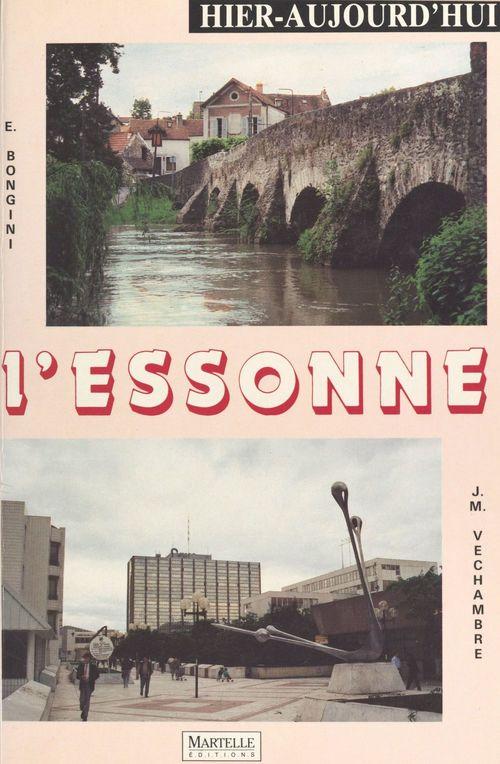 L'Essonne hier-aujourd'hui