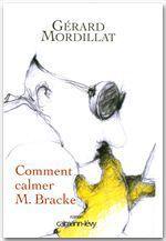 Vente Livre Numérique : Comment calmer M. Bracke  - Gérard Mordillat