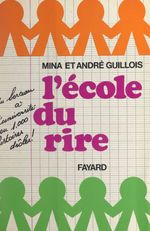 Vente EBooks : À l'école du rire  - André Guillois - Mina Guillois
