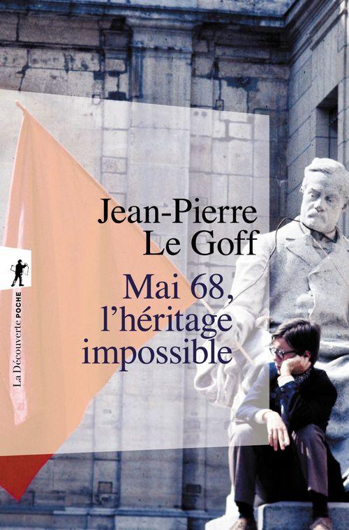 Mai 68, l'héritage impossible