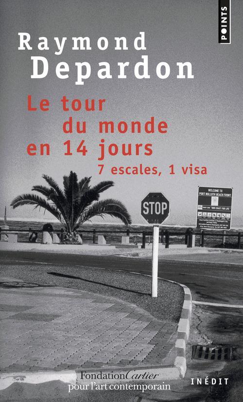 Le tour du monde en 14 jours ; 7 escales, 1 visa