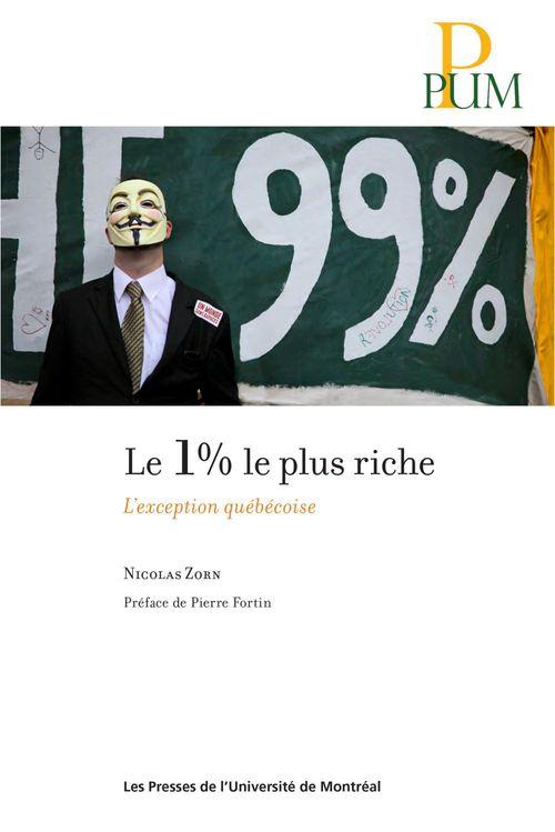 Le 1% le plus riche. l exception quebecois