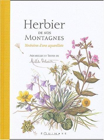 Herbier de nos montagnes ; itinéraires d'une aquarelliste
