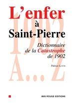 L'enfer à Saint-Pierre